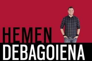 'Hemen Debagoiena' saioa osorik: 2018-06-21