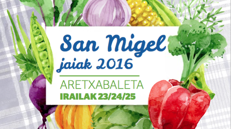 Aretxabaletako San Migel jaiak 2016