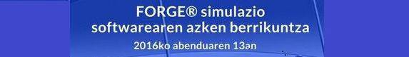 FORGE® SIMULAZIO SOFTWAREAREN AZKEN BERRIKUNTZAK