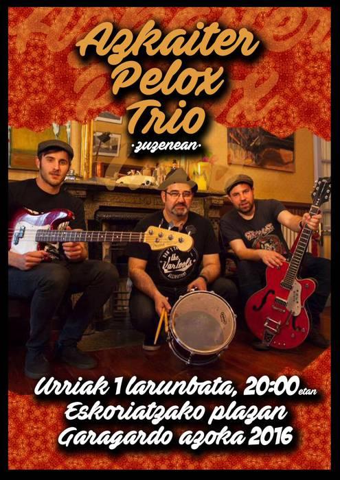 Kontzertua: Azkaiter Pelox Trio