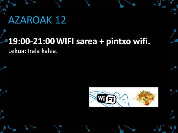 WIFI SAREA+PINTXO WIFIA
