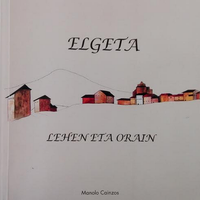 'Elgeta lehen eta orain' liburuaren aurkezpena