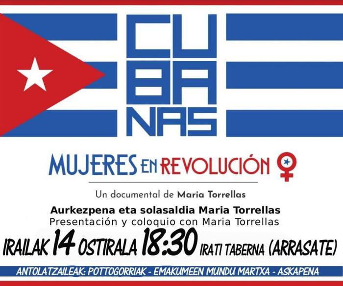'Cubanas: Mujeres en revolucion' dokumentala barikuan ikusgai Irati tabernan