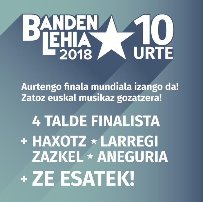 Banden Lehiako lau finalistak hautatuta: Dekot, Zizel, Nau eta Belatz