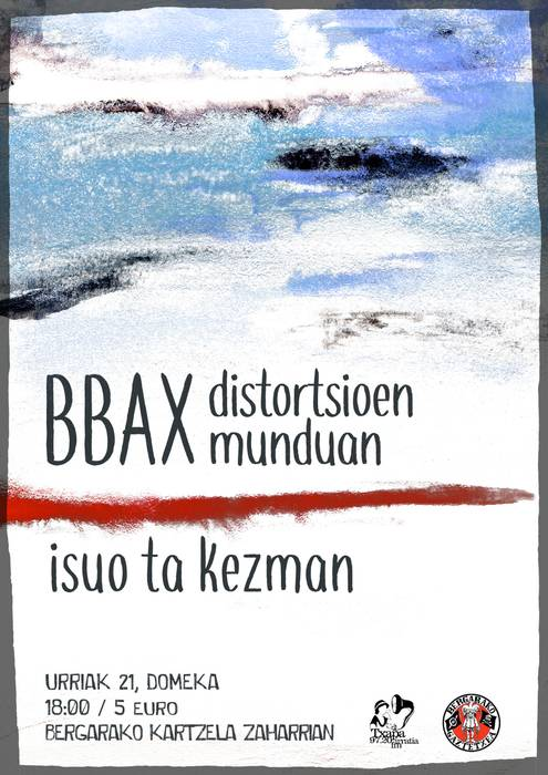 TXAPADA ERRADIKALA:BBAX + ISUO ETA KEZMAN