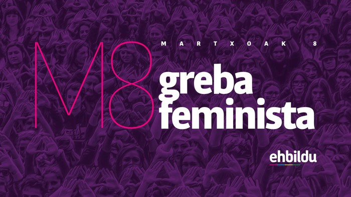 EH Bilduko kideok bat egiten dugu martxoaren 8rako mugimendu feministak deitutako Greba Feministarekin