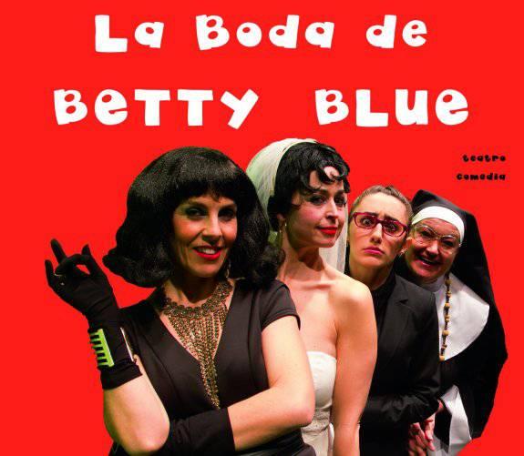 'La boda de Betty Blue' antzerkia