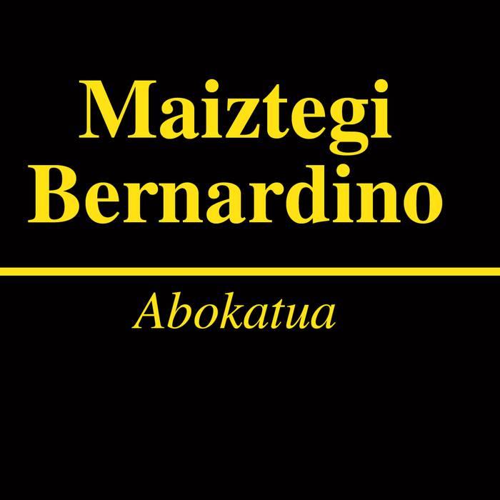 Maiztegi Bernardino abokatua
