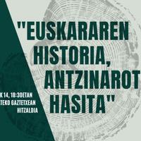 'Euskararen historia, Antzinarotik hasita' hitzaldia