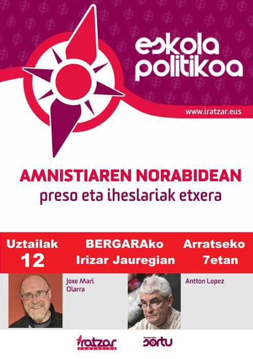 'Amnistiaren bidean Euskal Presoak etxera' hitzaldia, gaur, Irizar jauregian
