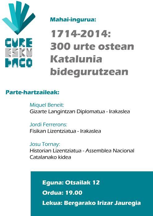 """""""1714-2014: 300 urte ostean, Katalunia bidegurutze"""
