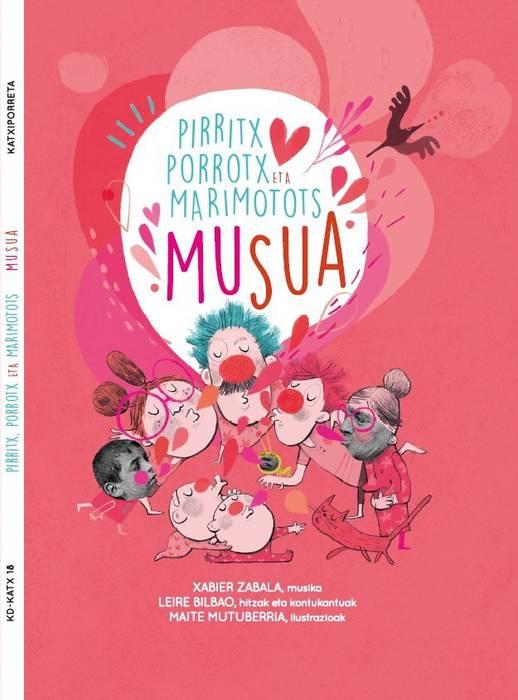 Pirritx, Porrotx eta Marimotots: 'Musua'