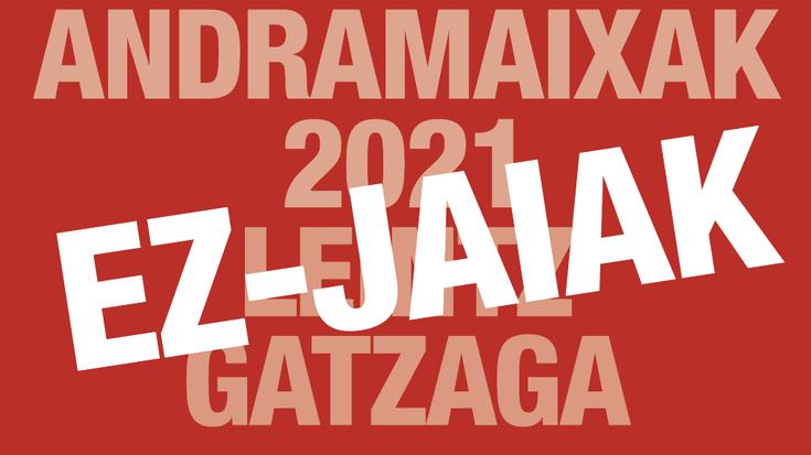 Leintz Gatzagako ez-jaiak 2021