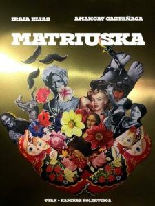 Antzerkia: 'Matriuska'