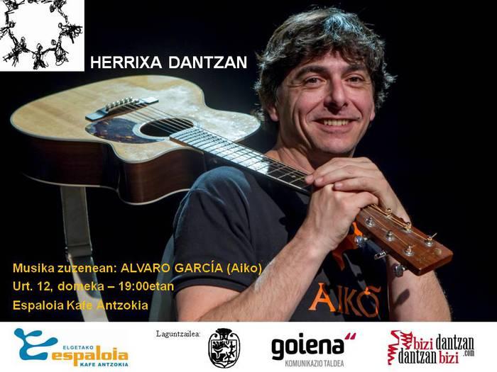 Herrixa Dantzan zuzenean Alvaro Gartziarekin, domekan