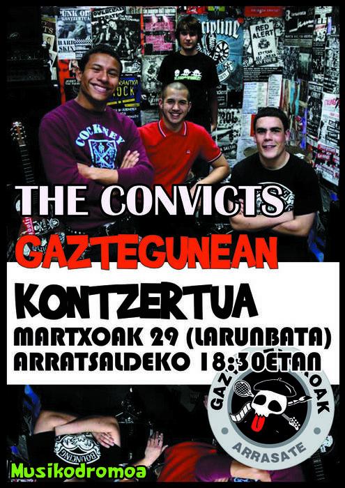 The Convicts, Arrasateko Gaztegunean, zapatuan