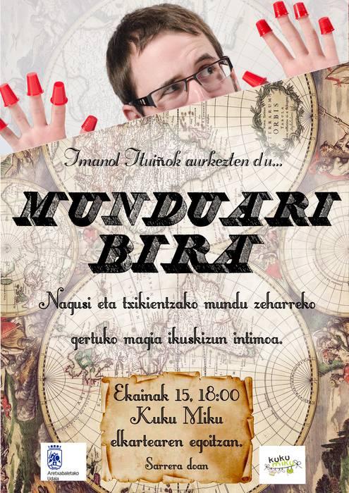 Imanol Ituiñok aurkezten du MUNDUARI BIRA  Nagusi