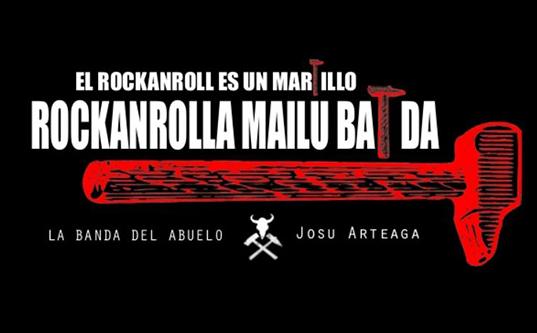 """""""Rockanrolla mailu bat da"""""""