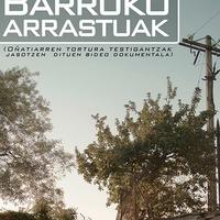 'Barruko arrastuak' dokumentala