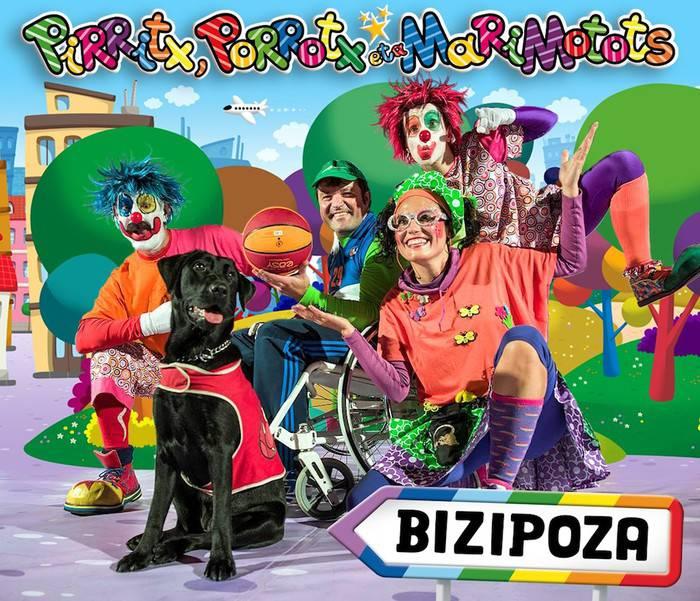 Pirritx, Porrotx eta Marimots: 'Bizipoza'