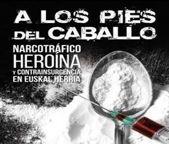 80. hamarkadako heroina trafikoa, eta horren atzean zeuden interesak aztergai