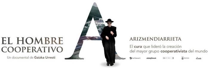 'Arizmendiarrieta, el hombre cooperativo' dokumentala