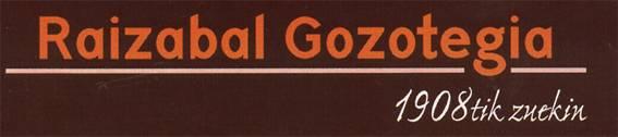 Raizabal gozotegia