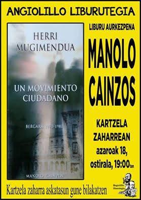 Manolo Cainzosen liburuaren aurkezpena egingo dute egubakoitzean Kartzela Zaharrean