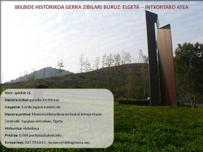 IBILBIDE HISTORIKOA GERRA ZIBILARI BURUZ: ELGETA – INTXORTAKO ATEA