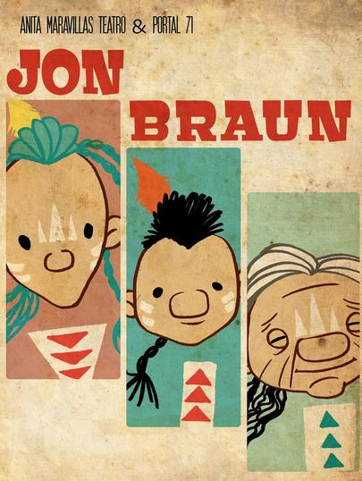 'Jon Braun' haur antzerkirako sarrerak ditugu