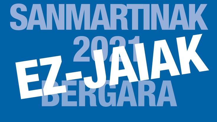 Sanmartinak 2021 ez-jaiak