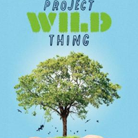 'Project wild thing' filma