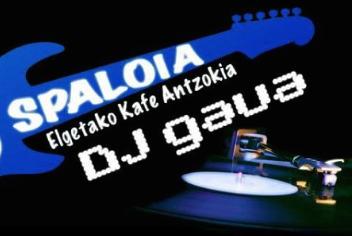 DJ gaua, Spaloian