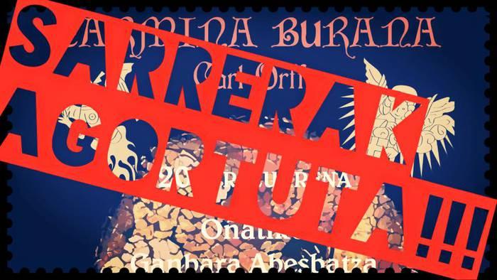 Carmina Burana ikusteko sarrerak AGORTUTA!!!