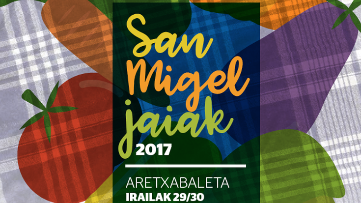 Aretxabaletako sanmigelak 2017