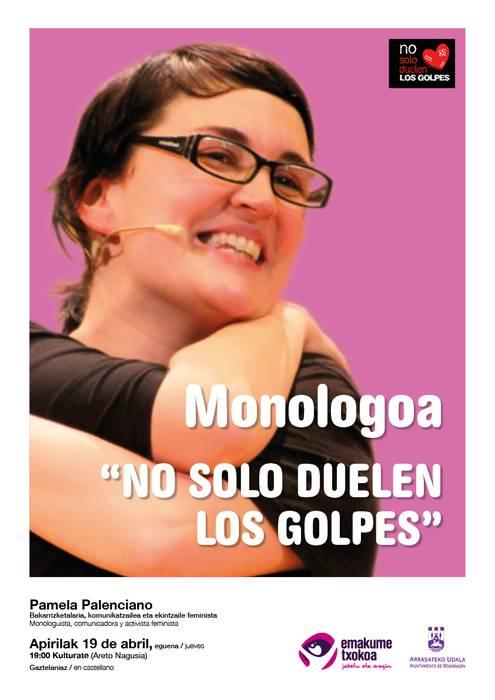 """MONOLOGOA: """"NO SOLO DUELEN LOS GOLPES"""""""
