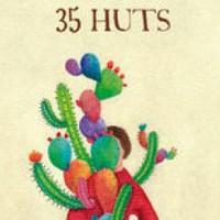 '35 huts' antzezlana