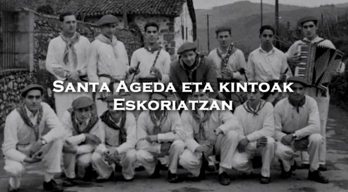 'Santa Ageda eta kintoak Eskoriatzan' dokumentala