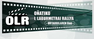 Film laburren I. rallya Oñatin