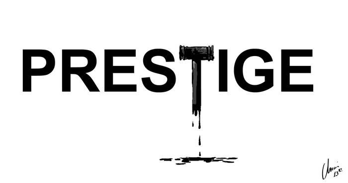 """""""Prestige"""""""