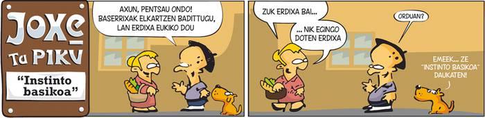 "Joxe ta Piku: ""Instinto basikoa"""
