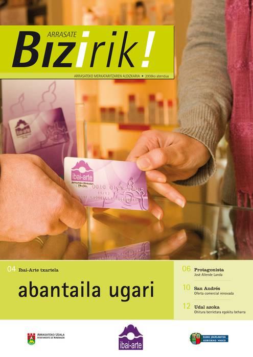 'Arrasate Bizirik' aldizkaria kaleratu du Ibai-Artek