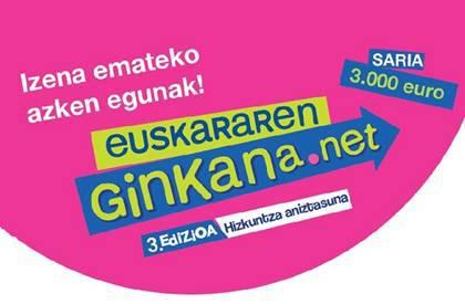 Euskararen Ginkanan izena emanda 3.000 euro irabazteko aukera edukitzeko azken egunak