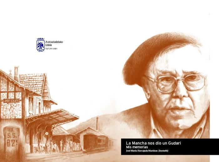 'La Mancha nos dio un gudari' liburua aurkeztuko du bihar Jose Mari Horcajadak