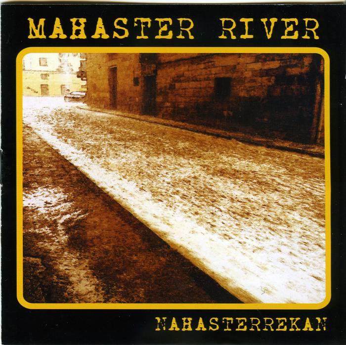 'Nahasterrekan' da Bergarako Mahaster River hirukotearen bigarren diskoa