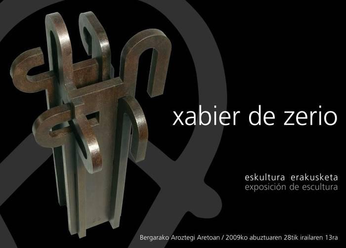 Xabier de Zerioren erakusketa, Aroztegin