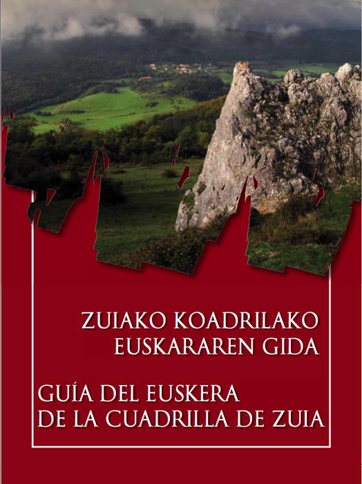 Zuiako Koadrilak 'Euskararen gida' kaleratu du